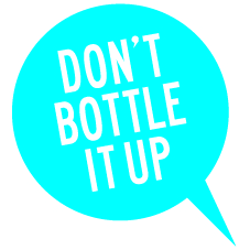 DOnt bottle it up