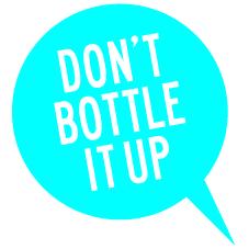 DOnt bottle it up