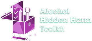 Alcohol Hidden Harm Toolkit