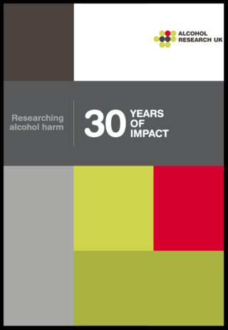 Alcohol Research UK 30 year impact
