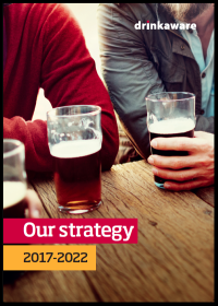 Drinkaware strategy 2017