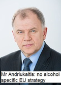 Mr Andriukaitis_ No EU Alcohol Strategy